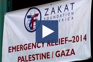 Zakat Foundation of America - 2014 Gaza Relief